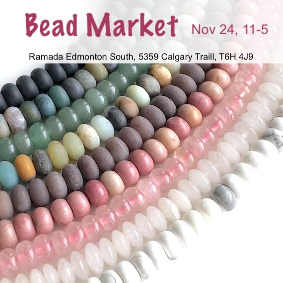 Bead Market Edmonton, Nov 24, 2018