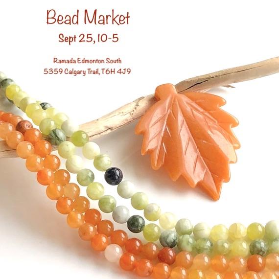 Bead Market Edmonton, Sept 25, 2021