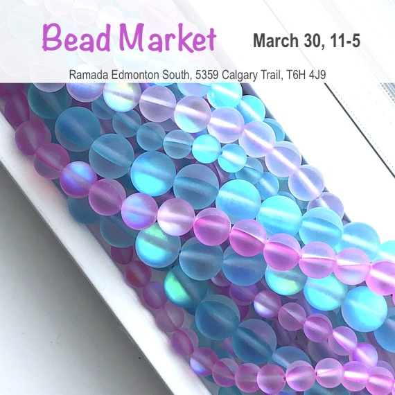 Bead Market Edmonton, March 30, 2019