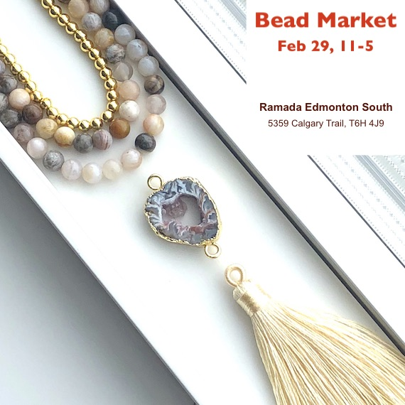 Bead Market Edmonton, FEB 29, 2020