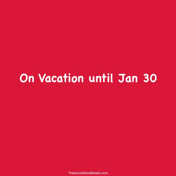 on vacation until Jan 30