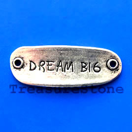 "Link, 15x40mm ""Dream Big"". Pkg of 3."