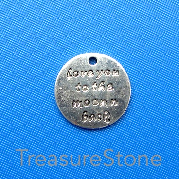 "Charm/pendant , 17mm ""Iove you to the moon n back"". Pkg of 12."